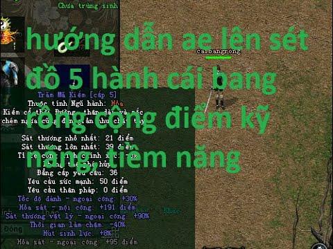 Hướng Dẫn Mặc Đồ 5 Hành Cái Bang Rồng Cộng Điểm Tiềm Năng Kỹ Năng Võ Lâm PK LongPepSi CC