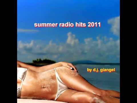 summer radio hits 2011 (part 1 of 5)