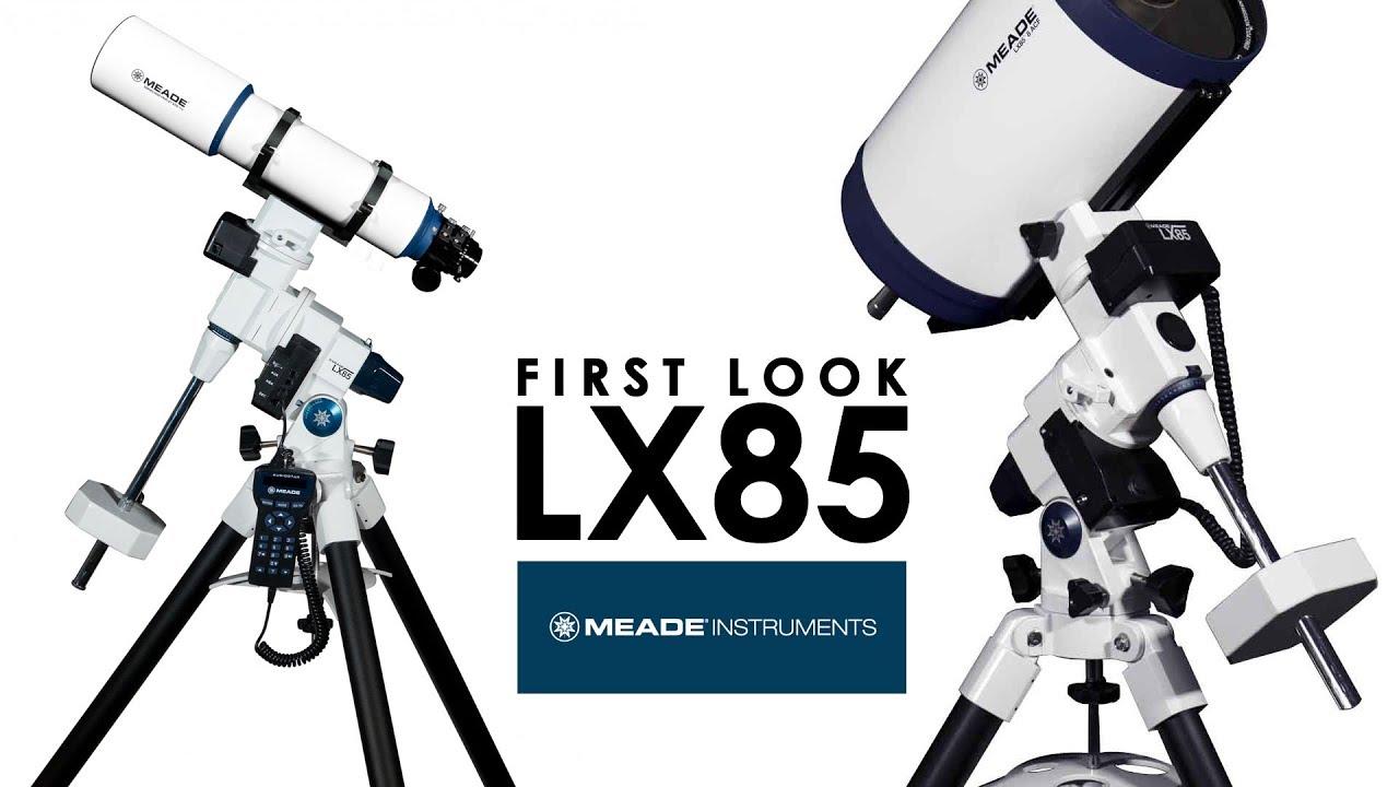 grande liquidazione scarpe di separazione store Meade LX85 First Look