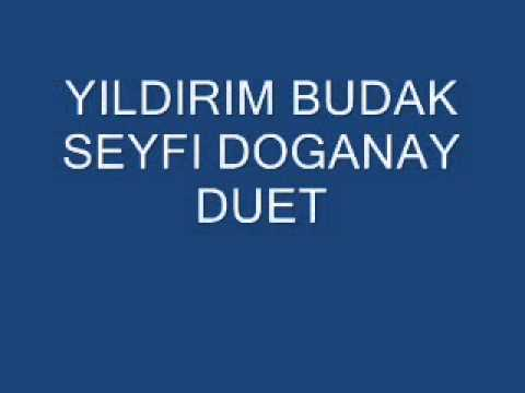 YILDIRIM BUDAK SEYFI DOGANAY DUET  -YALAN MI
