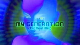 My Generation (Fat Beat Mix) - Captain Jack