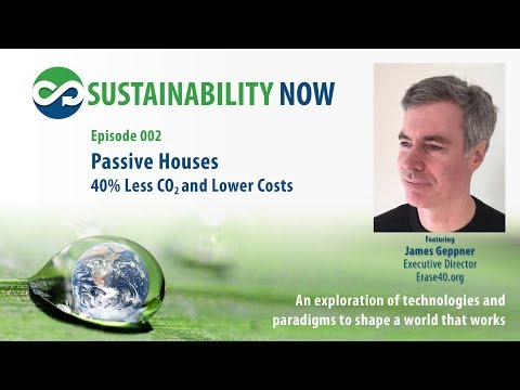 02 Passive Houses with Jame Geppner