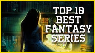 Top 10 Best Fantasy Series Ever Written According to BuzzFeed