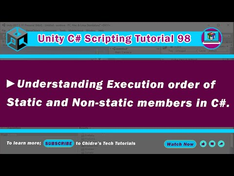 C# Unity 98 - Order of execution - static and non static members