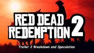 Red Dead Redemption 2 Trailer 2 Breakdown and Speculation