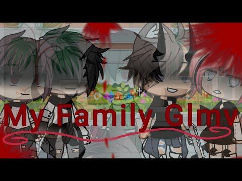 My Family/glmv/Read Description