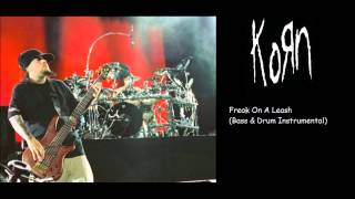 Korn - Freak On A Leash (Bass & Drum Instrumental)