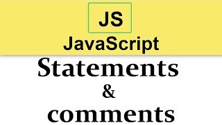 #4 JavaScript Tutorials | Statements and comments