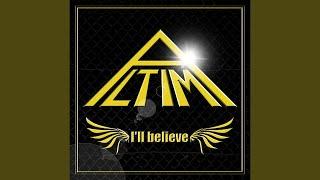 ALTIMA - I'll believe