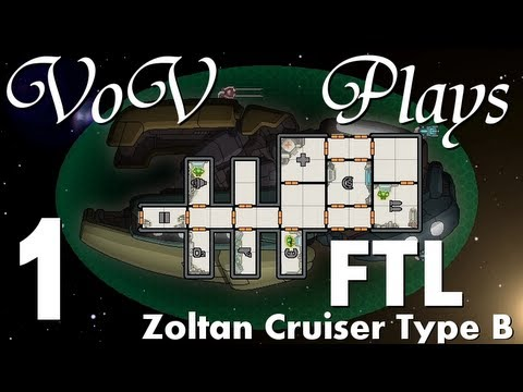 VoV Plays FTL: Zoltan Cruiser Type B! - Part 1: Clean Slate