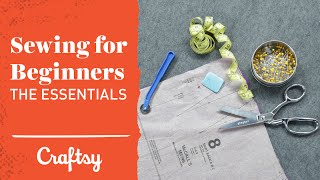 Sewing for Beginners: Fabric Prep, Patterns & More | Craftsy Sewing Tutorial