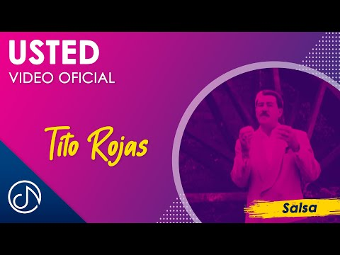 Usted - Tito Rojas