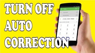 How to turn off auto correct on Google Keyboard (Android)