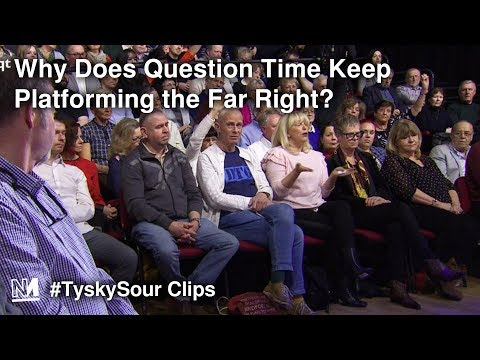 Why Does Question Time Keep Platforming The Far Right?
