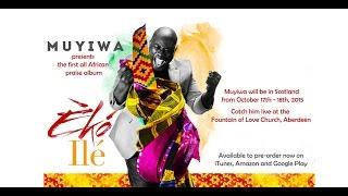 Muyiwa & Riversongz Present