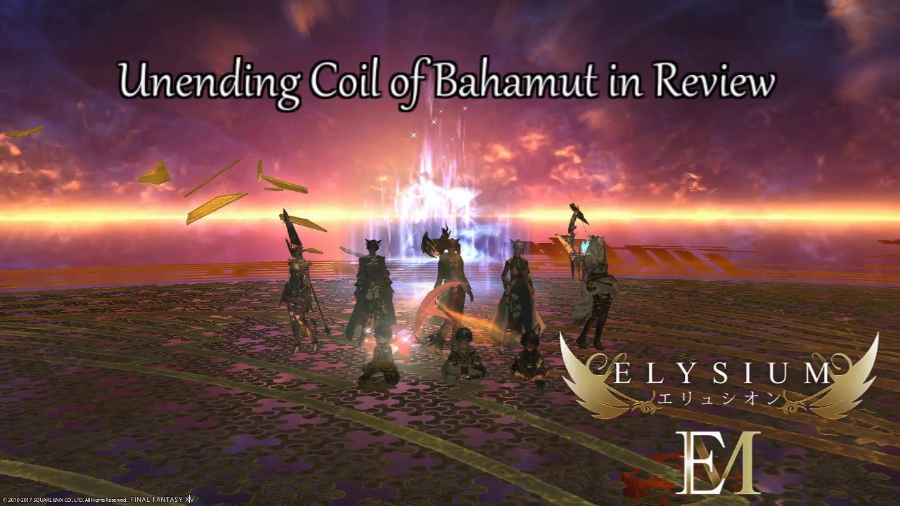 Unending Coil of Bahamut (Ultimate) in Review – Elysium