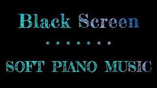 Soft Piano Music For Sleeping | Black Screen | Sleep Sounds