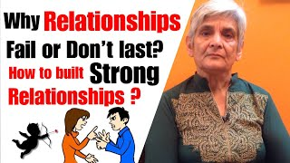 Why relationships fail ? Why couples fight ? How to build strong relationships? Tips and advice