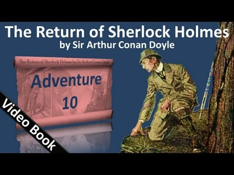 Adventure 10 - The Return of Sherlock Holmes by Sir Arthur Conan Doyle