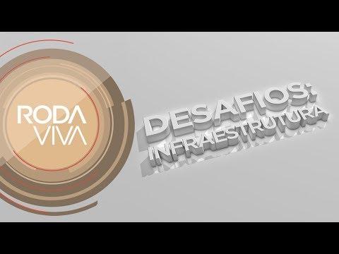 Roda Viva | Desafios 2018 - Infraestrutura | 10/09/2018