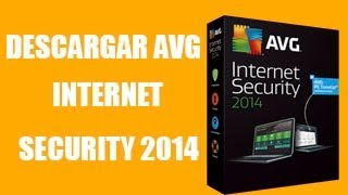 Descargar e Instalar AVG Internet Security 2014 [Full] [Español]