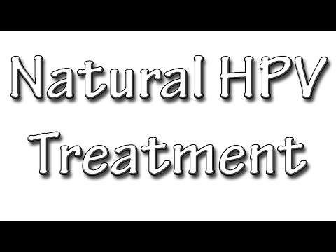 Natural HPV Treatment -  Homeopathic Cure For Genital Warts & HPV