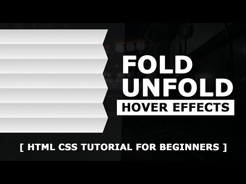 Fold Unfold CSS Hover Effects - Quick Html CSS Tutorial For Beginners
