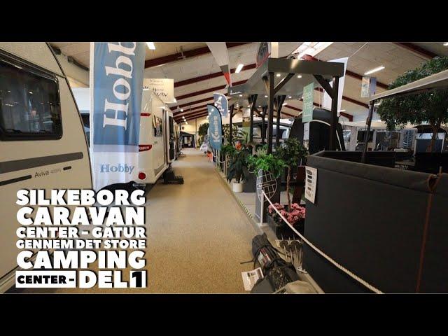 Silkeborg Caravan Center - Gåtur gennem det store Caravan Center - Del 1