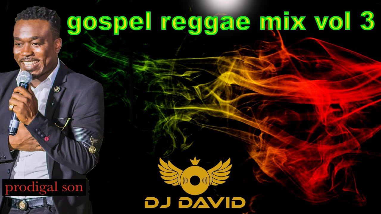 gospel reggae mix vol.3 (2019) reggae dancehall gospel gospel mix by dj David