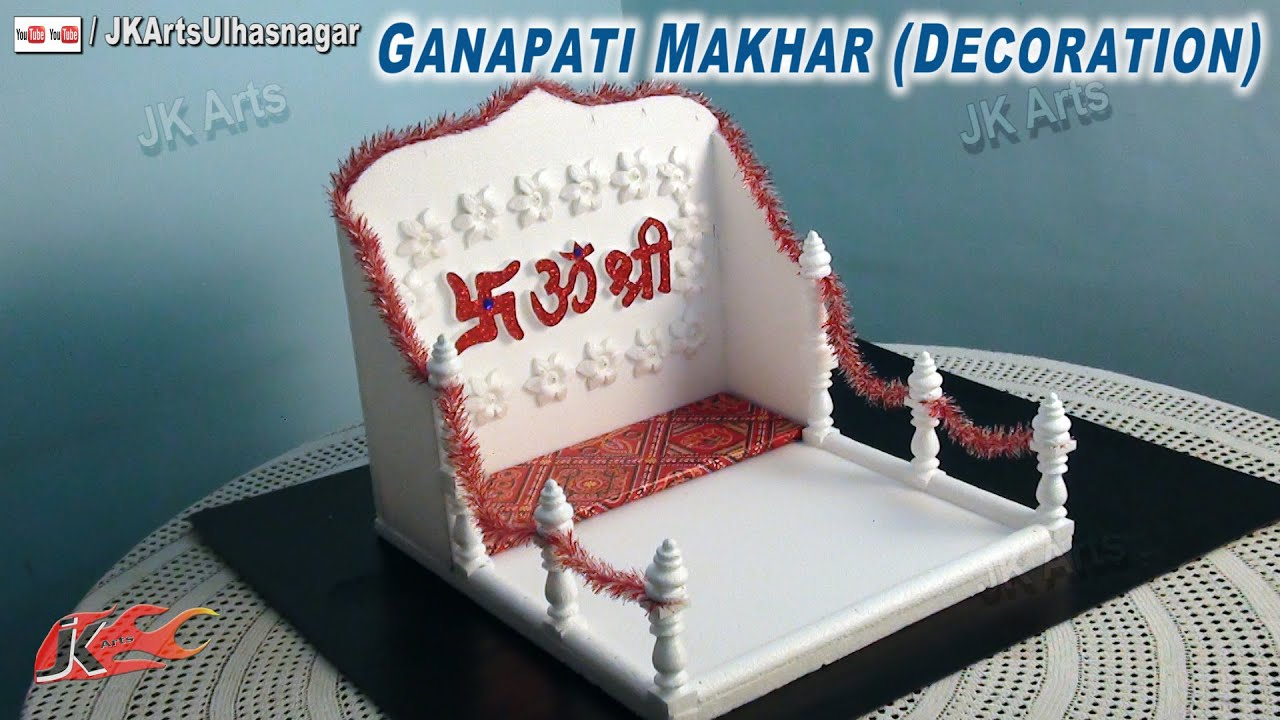 Diy Ganpati Thermocol Makhar Decoration How To Make Jk Arts 665 Youtube