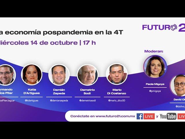 Foro: La economía pospandemia en la 4T
