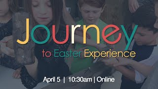 Connected: Journey to Easter Experience LiveStream | 4/5/2020