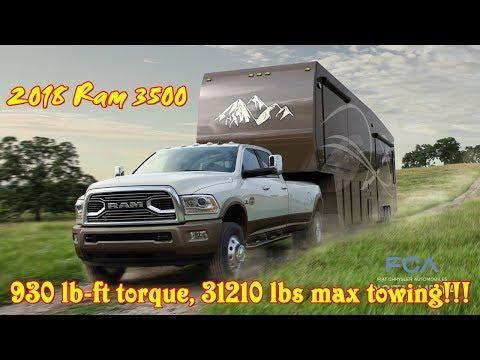 2018 Ram 3500 - 930 lb-ft torque & 31210 lbs towing!!!