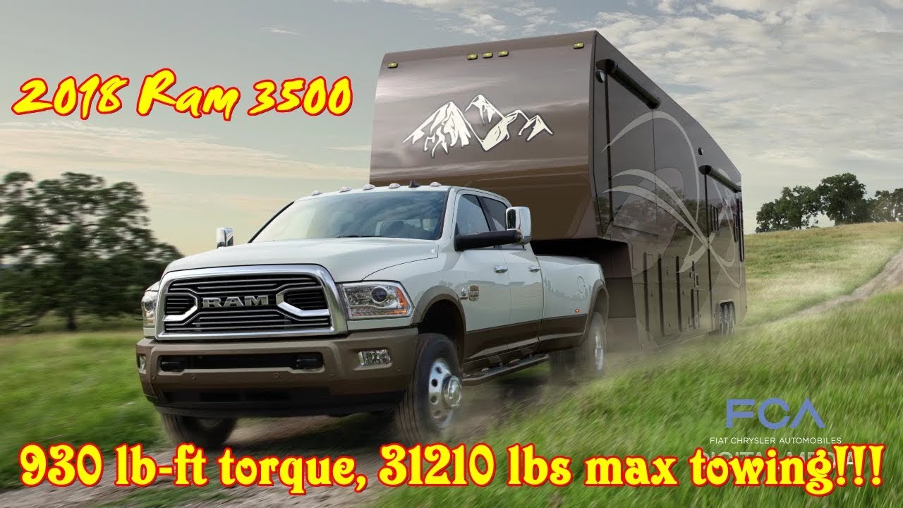 Ram Towing Capacity >> 2018 Ram 3500 930 Lb Ft Torque 31210 Lbs Towing Youtube