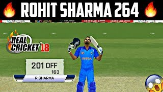 Rohit Sharma 264 In Real Cricket 18
