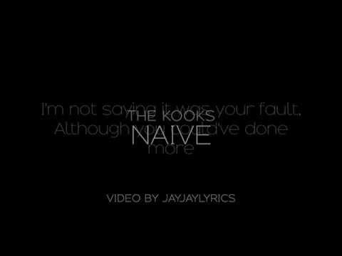 The Kooks - Naive (Lyrics)