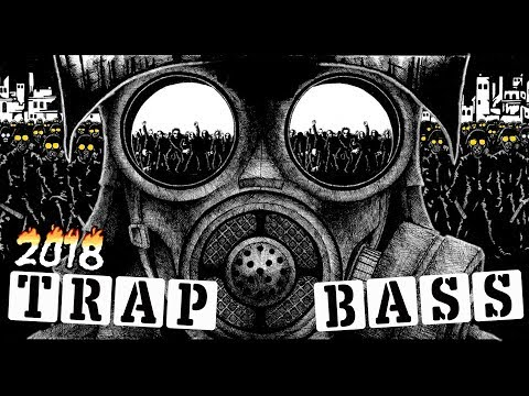 New Trap Mix 2018 ◉ Trap Music 2018 ◉ Best Trap & Bass