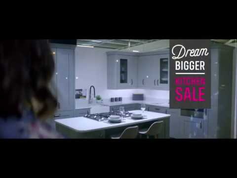 Homebase Kitchens Tv Advert Dream Bigger Sale Now On Youtube