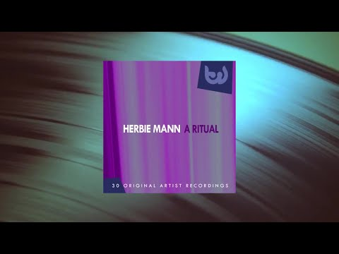 Herbie Mann - A Ritual (Full Album)