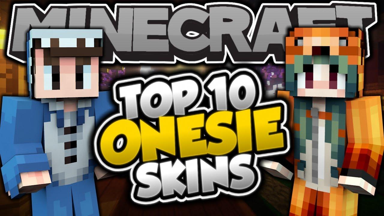 Top 10 Minecraft Onesie Skins Best Minecraft Skins Youtube