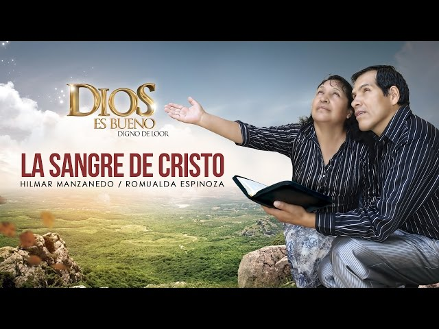 Hilmar Manzanedo -  La Sangre de Cristo (Primicia 2016)
