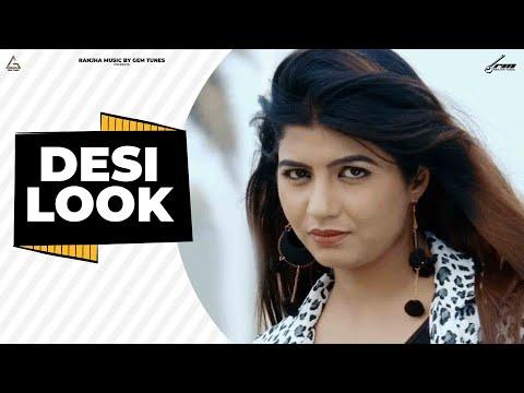 DESI LOOK ( FULL SONG ) | SHUBHAM DABAS | SONIKA...