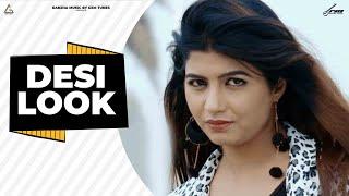 DESI LOOK ( FULL SONG ) | SHUBHAM DABAS | SONIKA SINGH | MONTY LAKRA | RANJHA MUSIC