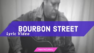 Bourbon Street Lyric Video - Mark McCafferty