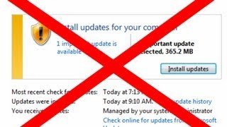 How to COMPLETELY Disable WINDOWS 7 updates