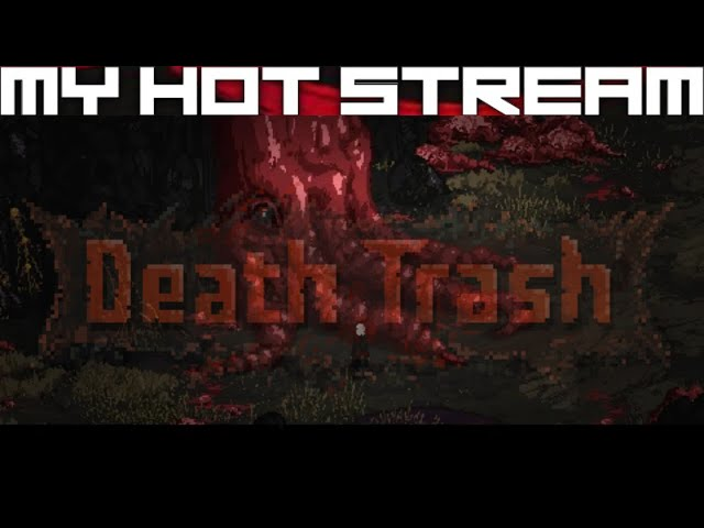 Death Trash - First Impressions & Early Access Experience