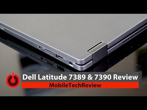 Dell Latitude 7389 and 7390 Review
