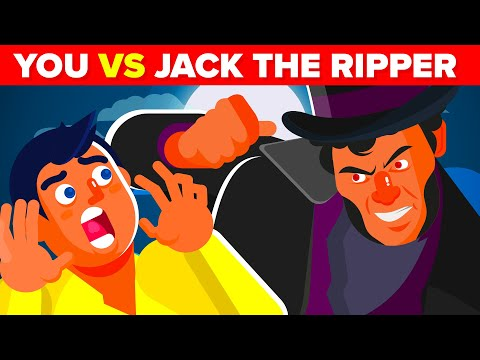 YOU vs JACK THE RIPPER - How Could You Defeat And Survive Him?