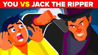 YOU vs JACK THE RIPPER - How Could You Defeat And Survive Him?!