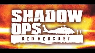 Shadow Ops : Red Mercury | Mission 1 [PC]